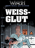 Largo Winch 18 – Weißglut
