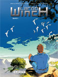 Largo Winch Sammelband I – Der Erbe / Gruppe W / Der Coup / Business Blues