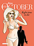 Miss October – 2. Right time to die