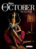 Miss October – 4. The Last Night